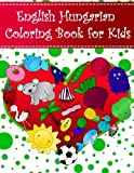 English Hungarian Coloring Book For Kids