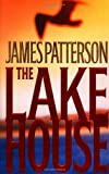 (THE LAKE HOUSE) by Patterson, James(Author)Hardcover{The Lake House} on09-Jun-2003