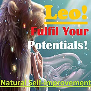 LEO True Potentials Fulfilment - Personal Development Audiobook