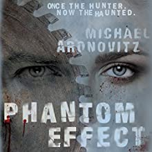 Phantom Effect Audiobook by Michael Aronovitz Narrated by Jeremy Arthur
