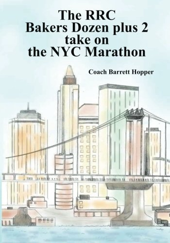The RRC Bakers Dozen plus 2 take on the NYC Marathon: Color Edition (Volume 2) -