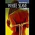 White Slave: A Novel
