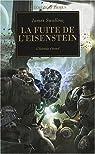 L'Hérésie d'Horus 04 - La Fuite de l'Eisenstein : L'Hérésie s'étend par James Swallow