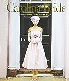 Carolina Bride: Inspired Design for a Bespoke Affair