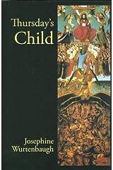 Thursday's Child: An Epic Romance (Revised Edition) Paperback