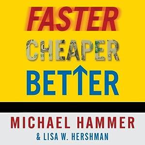 Faster Cheaper Better Audiobook