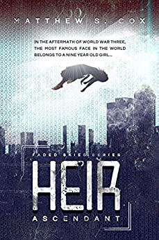 Heir Ascendant (Faded Skies Book 1) by [Cox, Matthew S.]