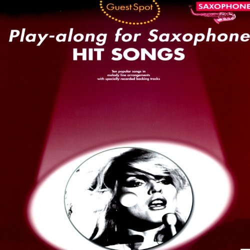 Saxophone Backing Tracks (Play-Along for Saxophone: Hit Songs)