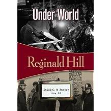 Under World: Dalziel & Pascoe #10