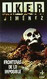 img - for Fronteras De Lo Imposible - Bolsillo book / textbook / text book