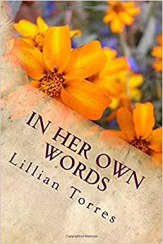 In Her Own Words: Poetry, Essays, Stories and Recipis