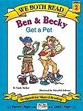 Ben & Becky Get a Pet (We Both Read)