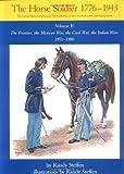 The Horse Soldier, 1776-1943, Randy Steffen, 0806123931