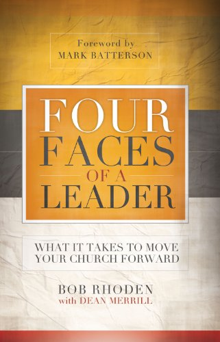 Four Faces of a Leader: What It Takes to Move Your Church Forward (Clock Face And Motor)