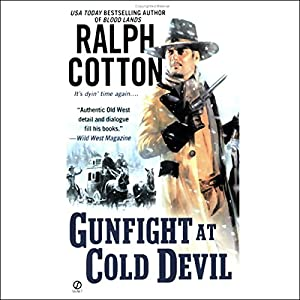 Gunfight at Cold Devil Audiobook