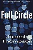 Full Circle, Joseph Thompson, 1497344913