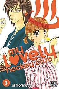 My Lovely Hockey Club, tome 3 par Ai Morinaga