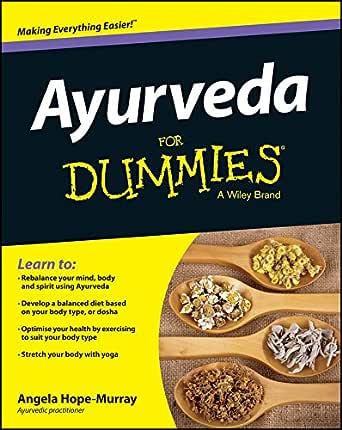 Ayurveda For Dummies (English Edition) eBook: Angela Hope ...
