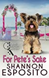 For Pete's Sake: A Pet Psychic Mystery No. 4 (Volume 4)