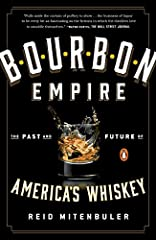 """""""Pulls aside the curtain of puffery to show . . . the business of liquor to be every bit as fascinating as the fictions in which the distillers love to swaddle themselves."""" —Wayne Curtis, The Wall Street Journal  Walk into a well-stocked liq..."""