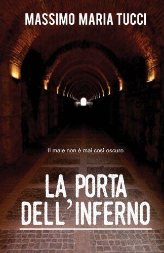 La porta dell'inferno (Italian Edition)