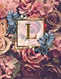 Weekly & Monthly Planner 2019: Cute Rose Gold Monogram Letter L Floral Daily 2019 Organizer. Pretty Personalized at a Glance Pink Roses Flowers Yearly Calendar, Inspirational Journal and Agenda. by