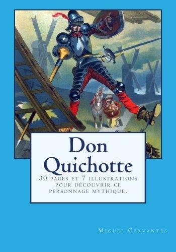 Download Don Quichotte: 30 pages et 7 illustrations pour découvrir ce personnage mythique. (French Edition) pdf epub