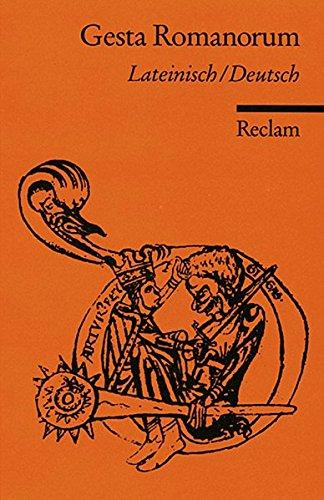 Gesta Romanorum: Lat. /Dt. (Reclams Universal-Bibliothek)