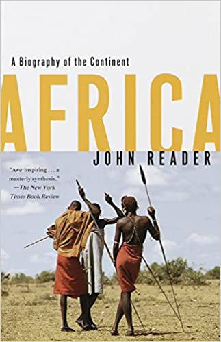 9c50f5a917 Africa: A Biography of the Continent: John Reader: 9780679738695:  Amazon.com: Books