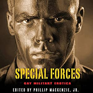Special Forces: Gay Military Erotica Audiobook