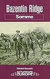 Bazentin Ridge: Somme (Battleground Europe)