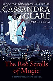 The Red Scrolls of Magic (English Edition) por [Clare, Cassandra, Chu, Wesley]