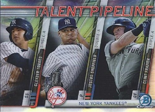 2017 Bowman Chrome Talent Pipeline - Gleyber Torres - Justus Sheffield & Clint Frazier - New York Yankees Baseball Prospects Rookie Card RC #TP-NYY