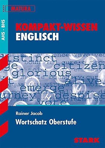 Kompakt-Wissen - Englisch Wortschatz Oberstufe - Österreich