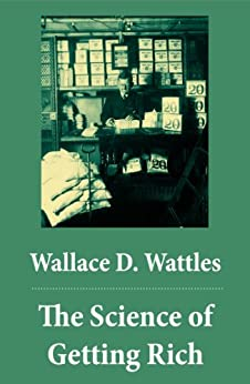 The Science Of Getting Rich By Wallace Wattles Dubai Www Crude Oil