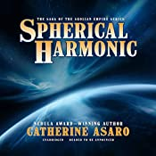 Spherical Harmonic: The Saga of the Skolian Empire, Book 7 | Catherine Asaro