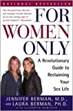 For Women Only (A Revolutionary Guide to Overcoming Sexual Dysfunction and Reclaiming Your Sex Life)