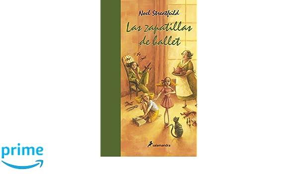 Zapatillas de ballet, Las (Spanish Edition): Noel Streatfeild: 9788498385007: Amazon.com: Books