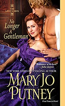 No Longer A Gentleman (The Lost Lords series Book 4) by [Putney, Mary Jo]