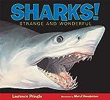 Sharks!: Strange and Wonderful