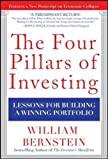 The Four Pillars of Investing: Lessons for Building a Winning Portfolio (Personal Finance & Investment)