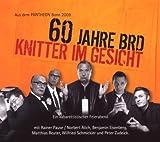 Knitter im Gesicht - 60 Jahre BRD: Ein kabarettistischer Feierabend [Audiobook]