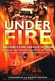 Under Fire, John Leete, 0750941324