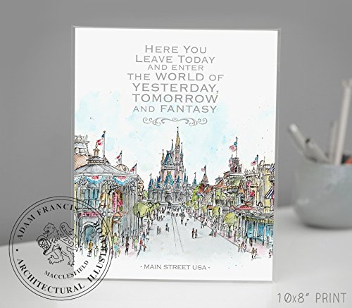 Main Street USA, Disney World Quote| Disney Art | Art prints | Home Decor | Wall Art. High Quality Prints taken from my Original Detailed Illustration & - Disney Today Hours