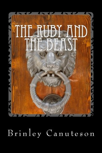 The Ruby and the Beast: The Journies of Truth (Volume 2) pdf