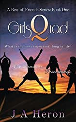 GirlsQuad: A Best of Friends Series: Book One (Volume 1)