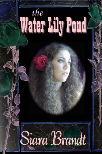 Book: The Water Lily Pond by Siara Brandt