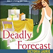 Deadly Forecast: Psychic Eye Mysteries, Book 11 | Victoria Laurie