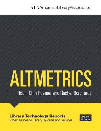 Altmetrics (Library Technology Reports)