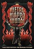 Metal Mappa Mundi: A World Tour of Heavy